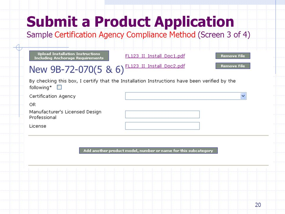 19 Submit a Product Application Sample Certification Agency Compliance Method (Screen 2 of 4) New 9B-72.070(5) New