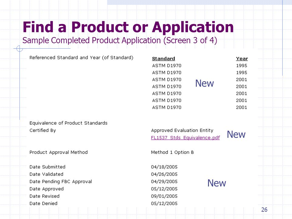 25 Find a Product or Application Sample Completed Product Application (Screen 1 of 4) New
