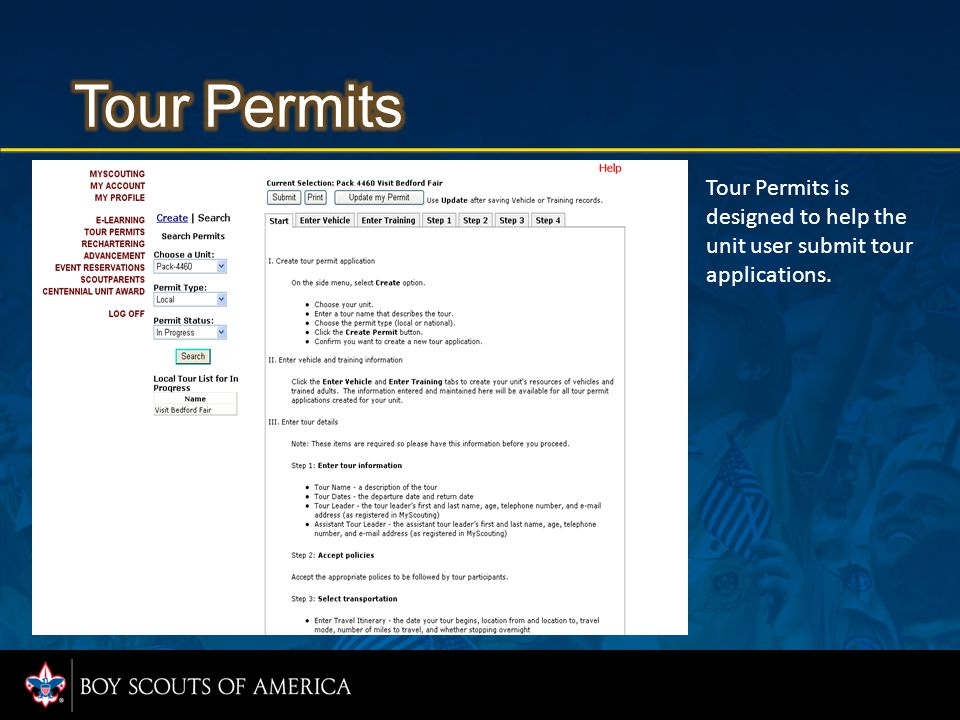 Tour Permits is designed to help the unit user submit tour applications.