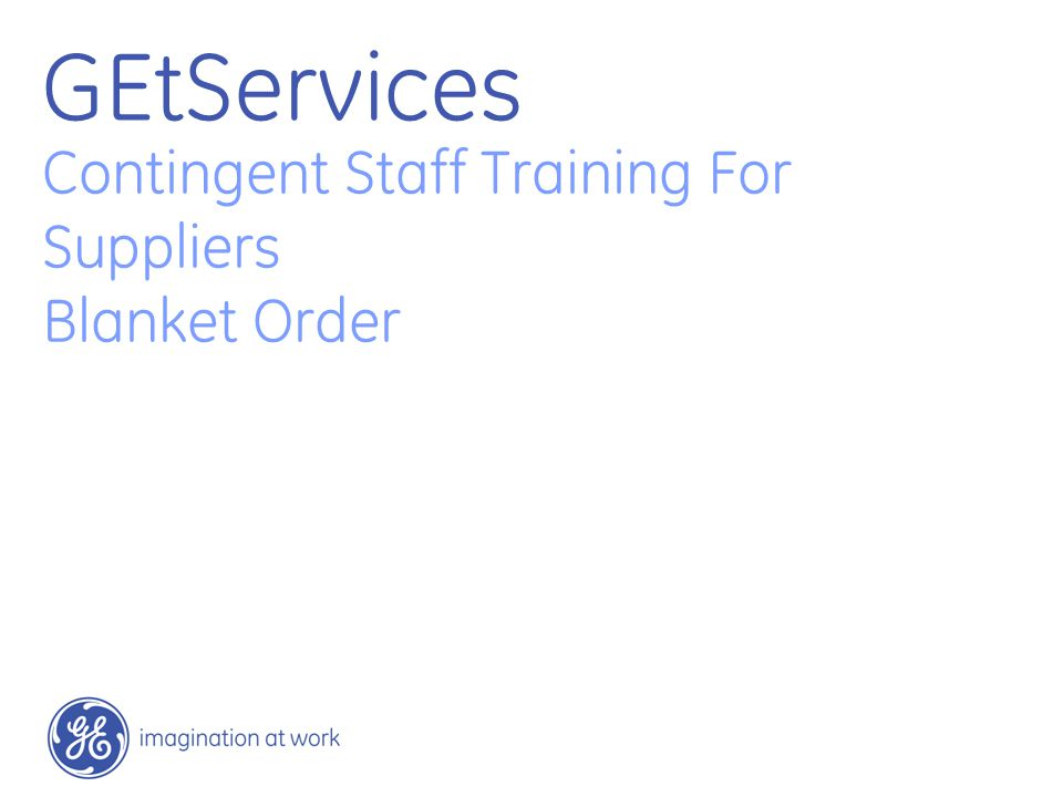 52 / GE / November 2004 Supplier User Added Note: Locations assigned will determine access to Requests and Orders Click Edit to modify