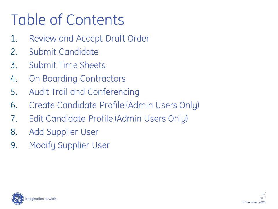 54 / GE / November 2004 Modify Supplier User Access User Management ' from System Set Up
