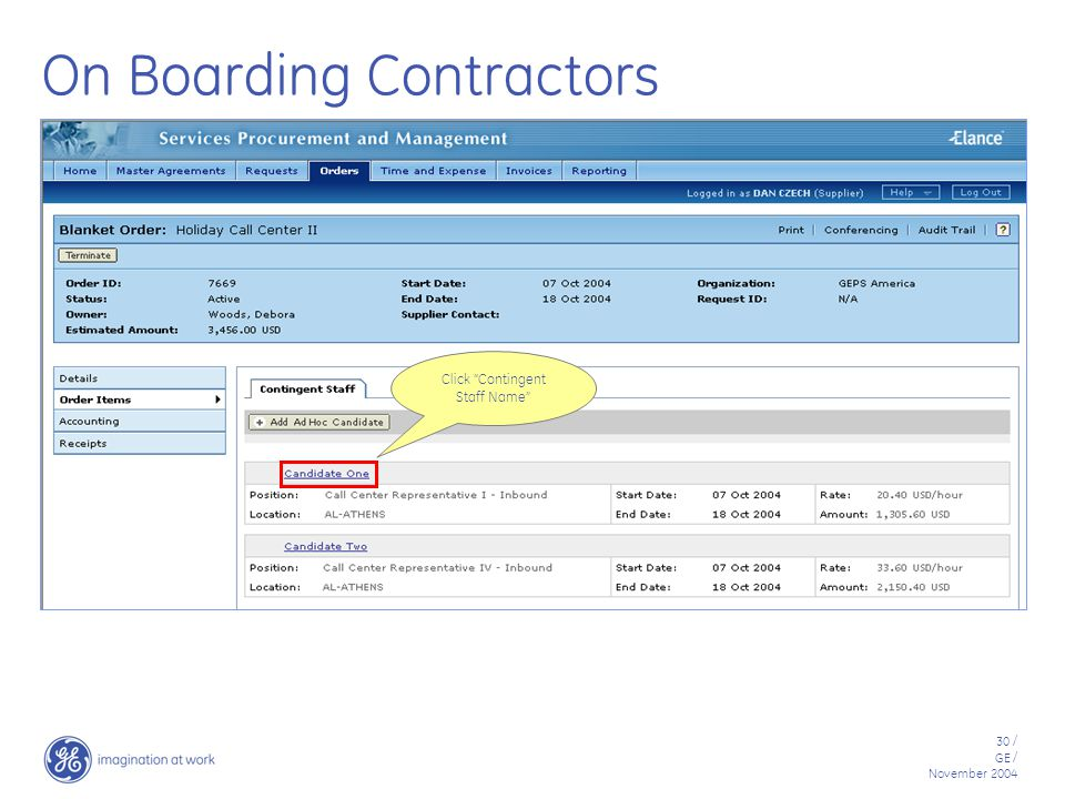 30 / GE / November 2004 On Boarding Contractors Click Contingent Staff Name