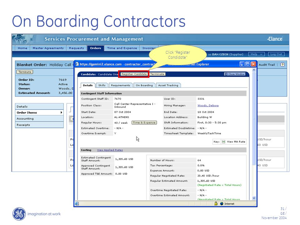31 / GE / November 2004 On Boarding Contractors Click Register Candidate