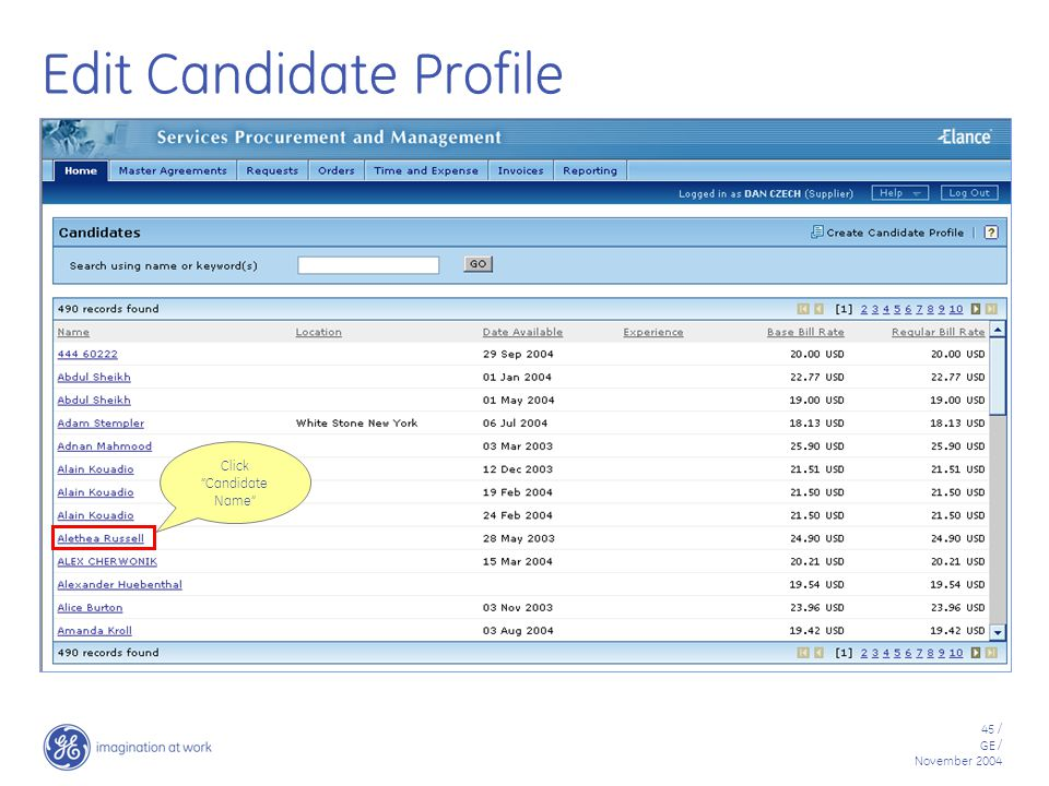 45 / GE / November 2004 Edit Candidate Profile Click Candidate Name