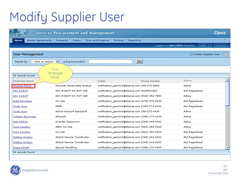 55 / GE / November 2004 Modify Supplier User Click Employee Name