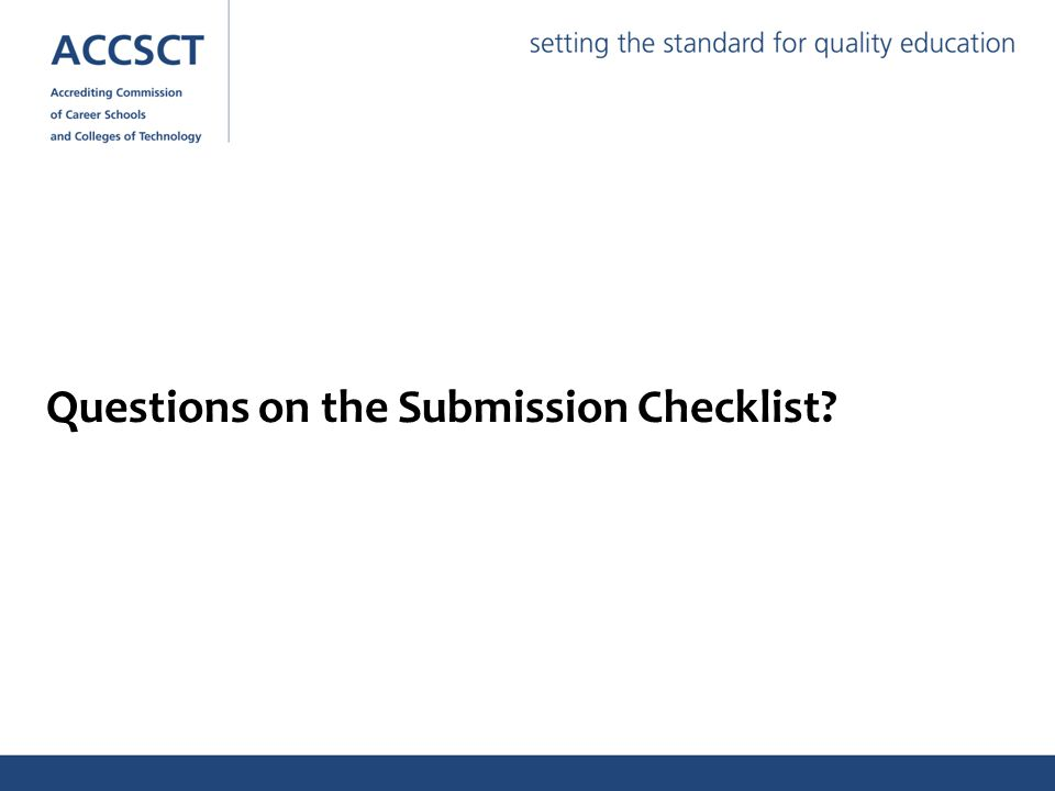 Questions on the Submission Checklist?