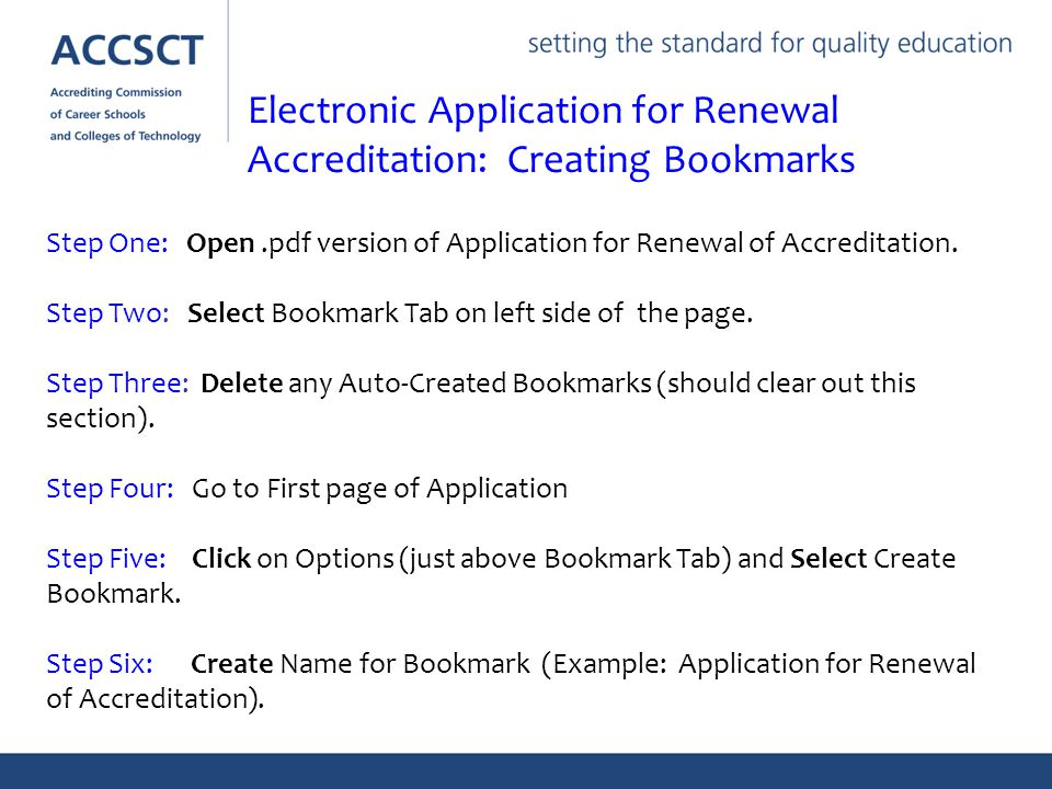 Step One: Open.pdf version of Application for Renewal of Accreditation.