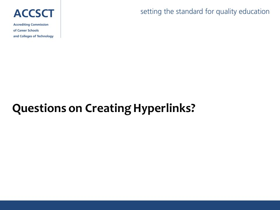 Questions on Creating Hyperlinks?