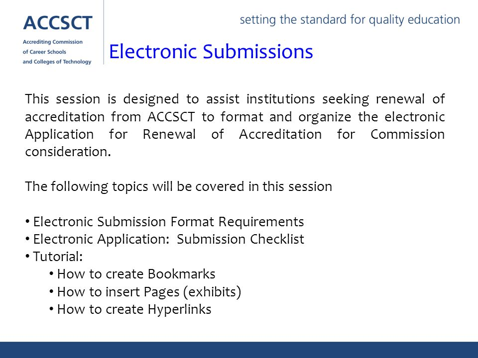 This session is designed to assist institutions seeking renewal of accreditation from ACCSCT to format and organize the electronic Application for Ren