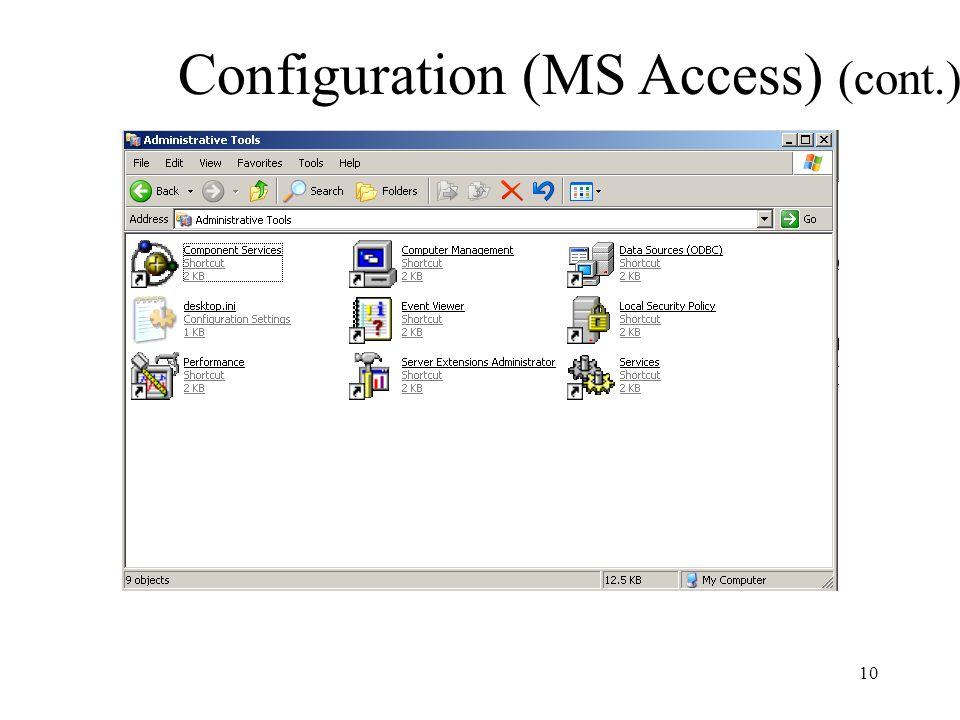 Configuration (MS Access) (cont.) 10
