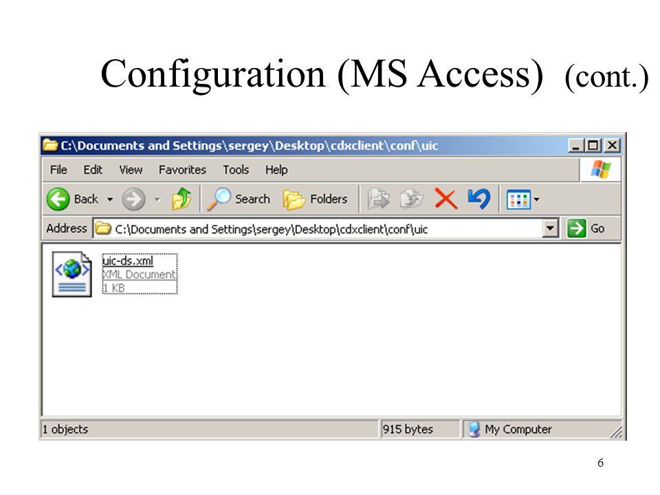 Configuration (MS Access) (cont.) 6