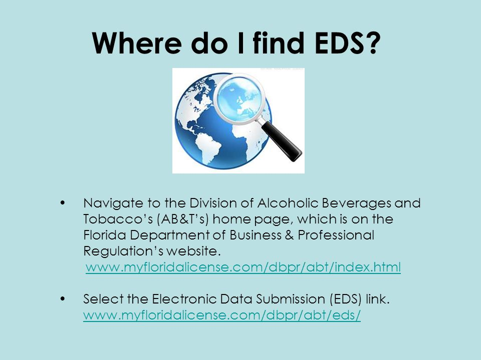 Navigate to the Division of Alcoholic Beverages and Tobacco's (AB&T's) home page, which is on the Florida Department of Business & Professional Regulation's website.