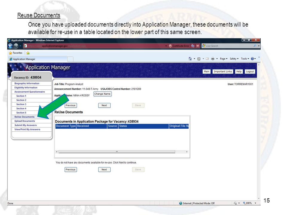 Reuse Documents Once you have uploaded documents directly into Application Manager, these documents will be available for re-use in a table located on the lower part of this same screen.