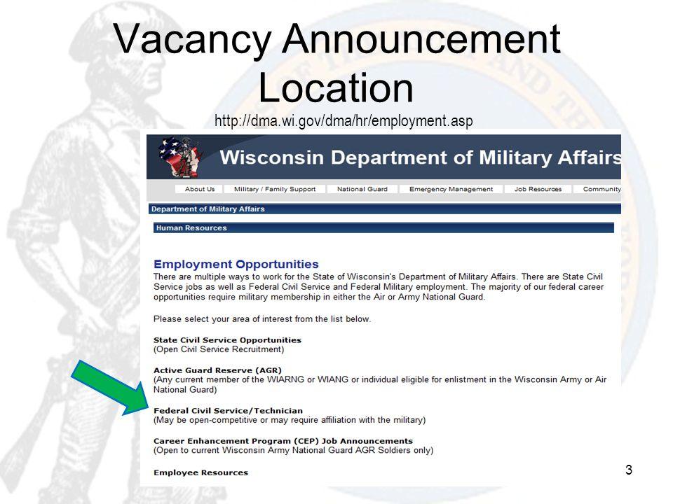 Vacancy Announcement Location 3 http://dma.wi.gov/dma/hr/employment.asp