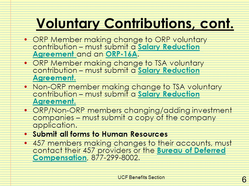 UCF Benefits Section 6 Voluntary Contributions, cont.