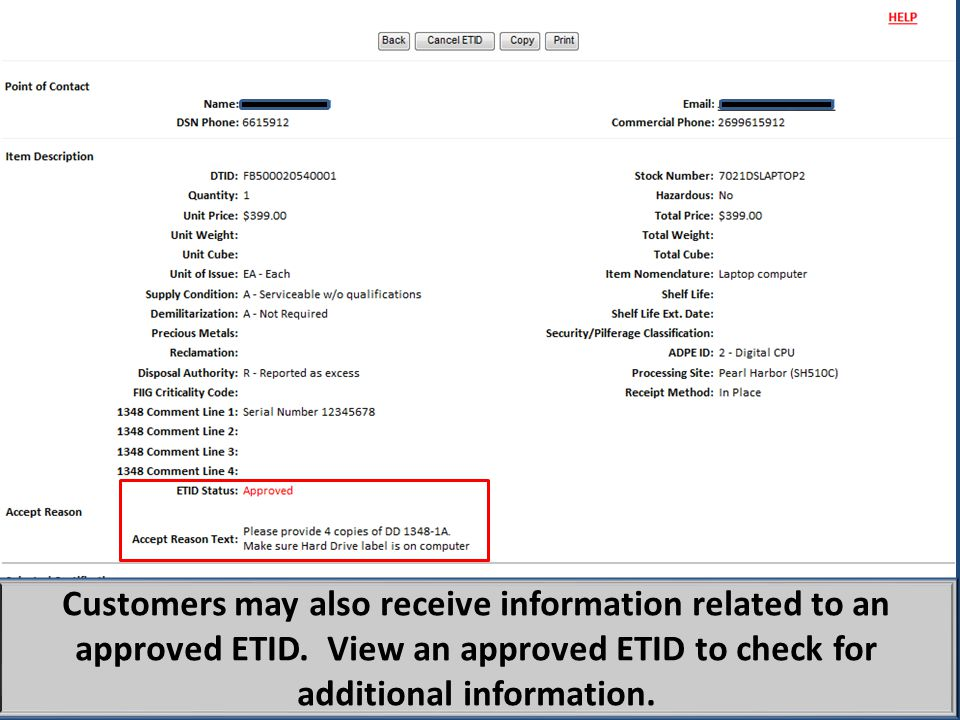 Customers may also receive information related to an approved ETID.