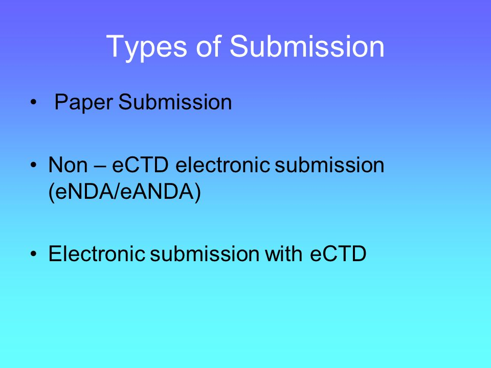 Why eCTD Lesser and lesser space at Agencies Handling paper an uphill task and quite subjective Electronic submission give more accountability and ease decision making process