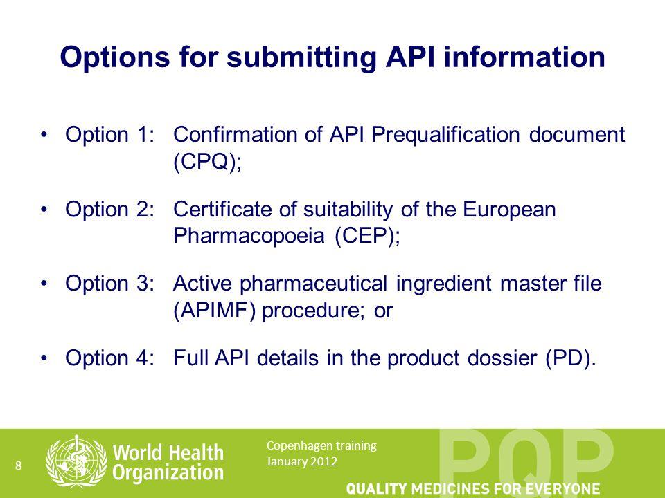 Option 3 Active pharmaceutical ingredient master file procedure (APIMF) 29 Copenhagen training January 2012