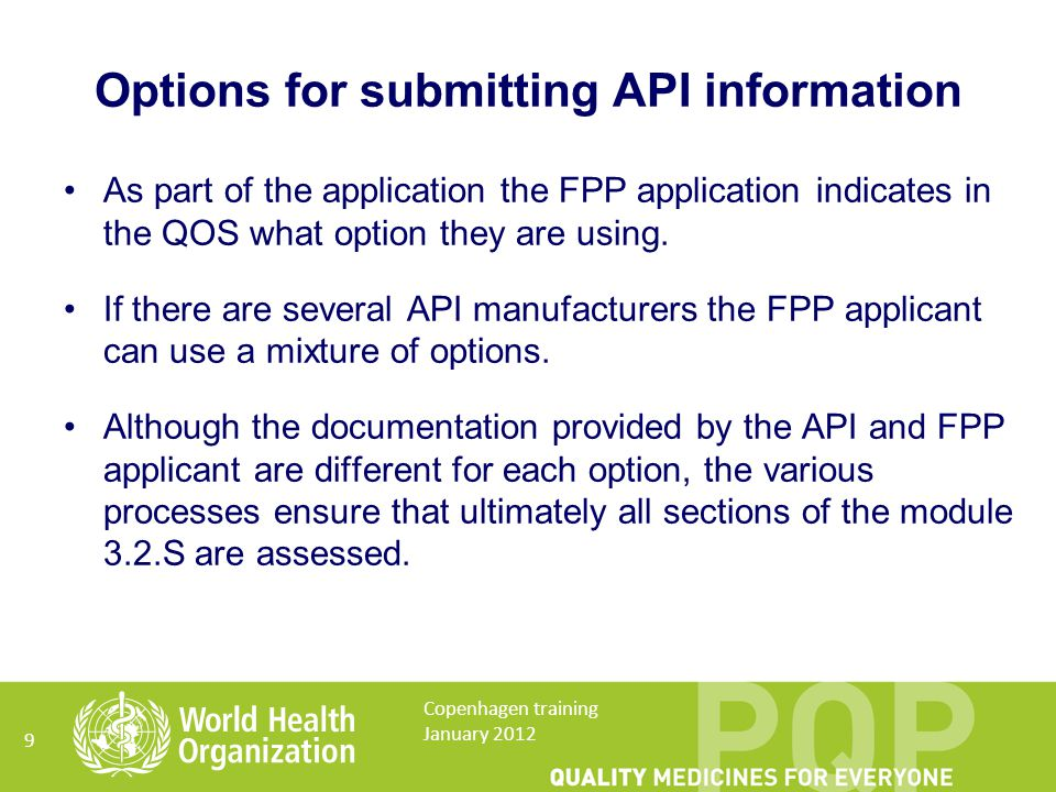 API manufacturer initiated changes For API manufacturer initiated changes there are several possible processes.