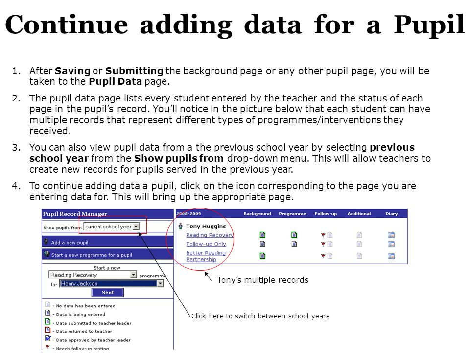 Continue adding data for a Pupil 1.After Saving or Submitting the background page or any other pupil page, you will be taken to the Pupil Data page.