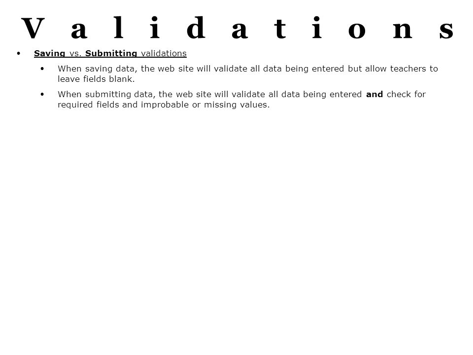Validations Saving vs.