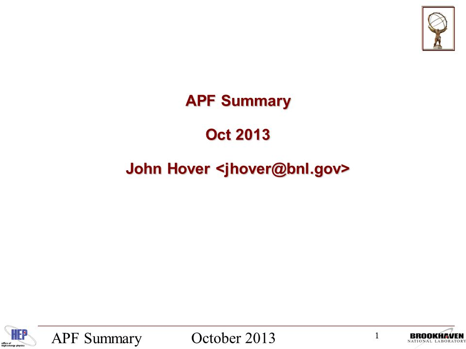 1 October 2013 APF Summary Oct 2013 John Hover John Hover