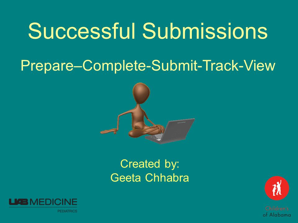 Successful Submissions Created by: Geeta Chhabra Prepare–Complete-Submit-Track-View