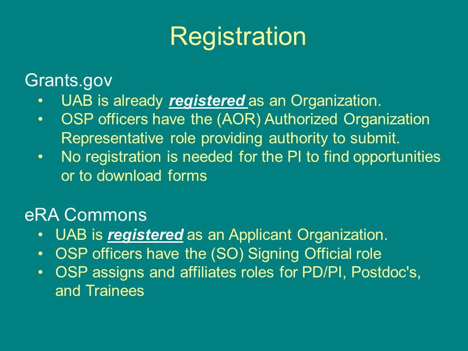 Registration Grants.gov UAB is already registered as an Organization.