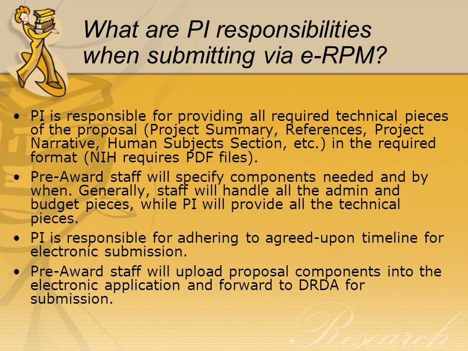 What are PI responsibilities when submitting via e-RPM.