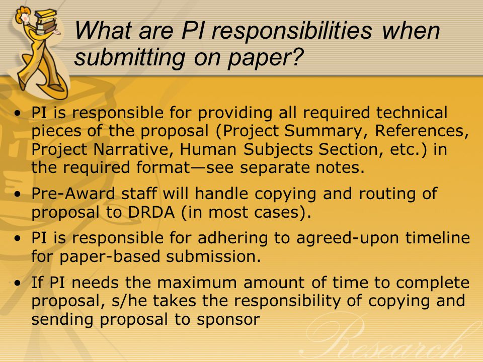 What are PI responsibilities when submitting on paper.