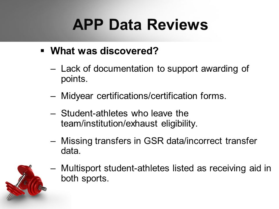  What was discovered? –Lack of documentation to support awarding of points. –Midyear certifications/certification forms. –Student-athletes who leave