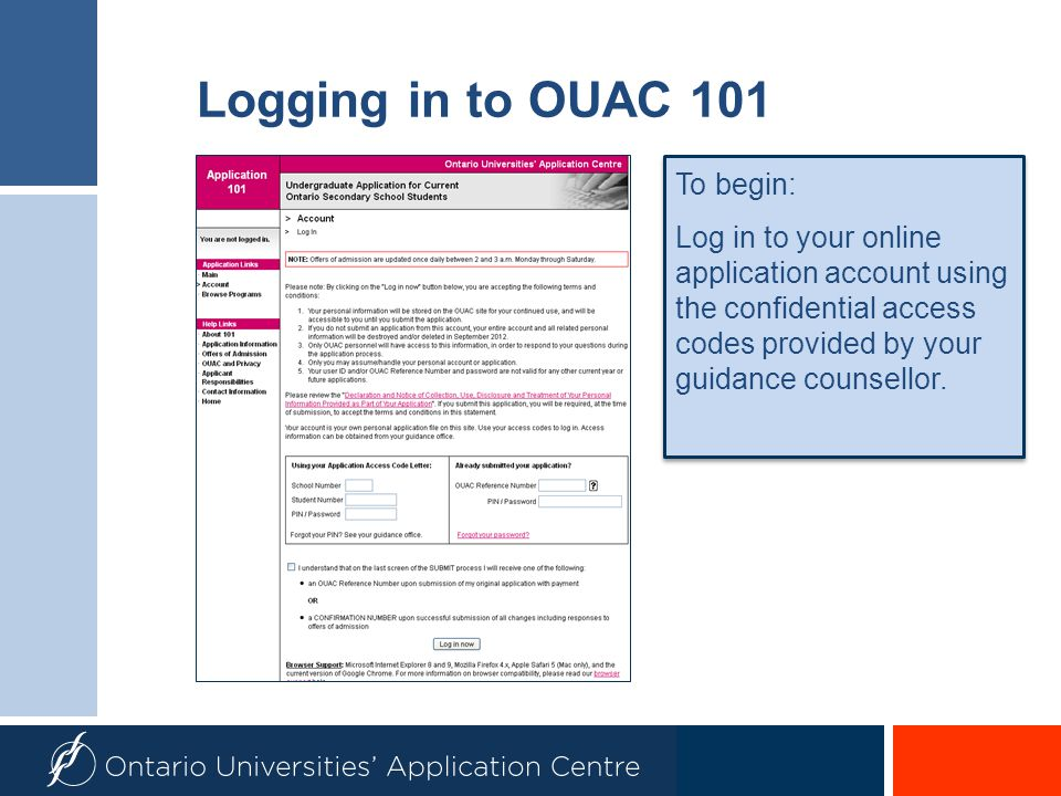 Payment The OUAC cannot process your application without the application fee.