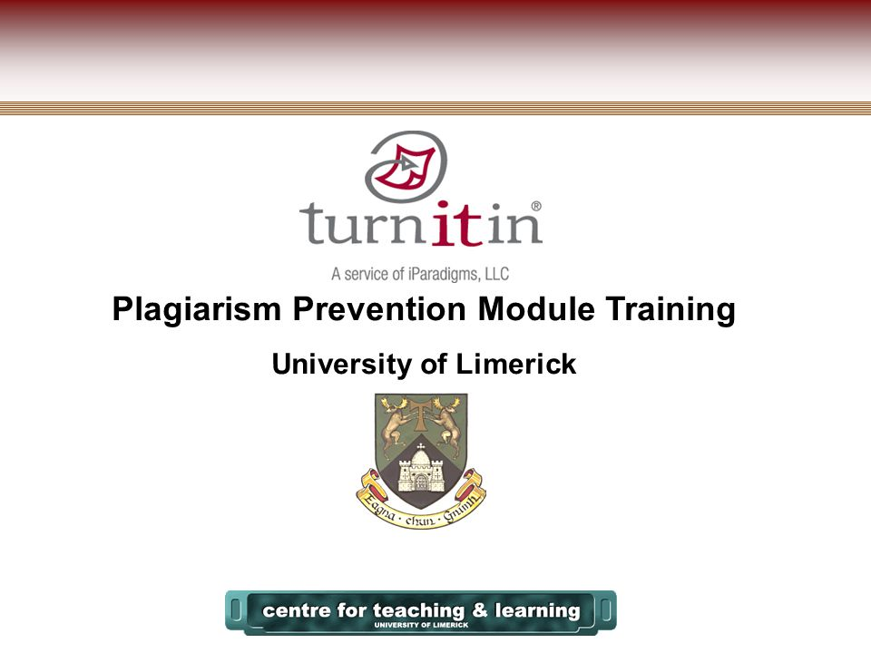 Plagiarism Prevention Module Training University of Limerick