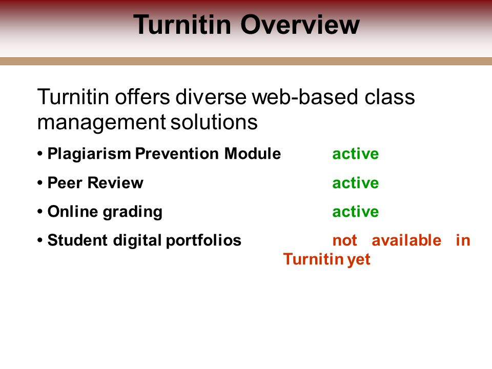 Using Turnitin for your class (a) The instructor submits the student s work (b) The instructor creates the student's accounts so they submit their own work (c) You ask them to create their own account and submit their own work