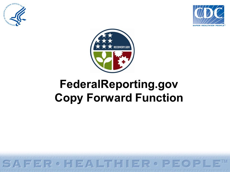 FederalReporting.gov Copy Forward Function
