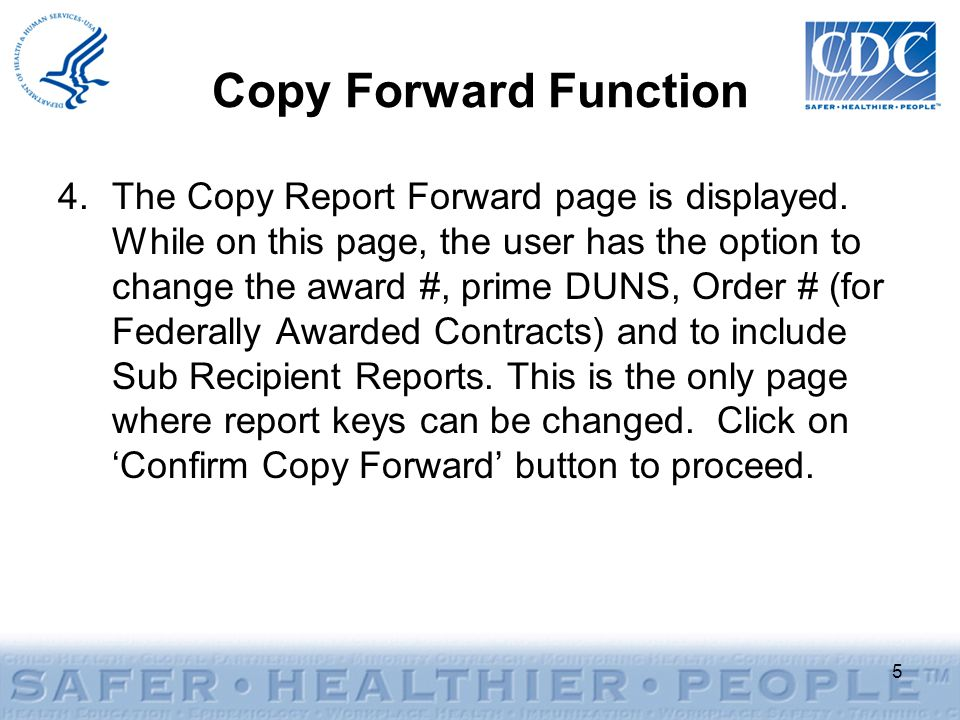Copy Forward Function 4.The Copy Report Forward page is displayed.