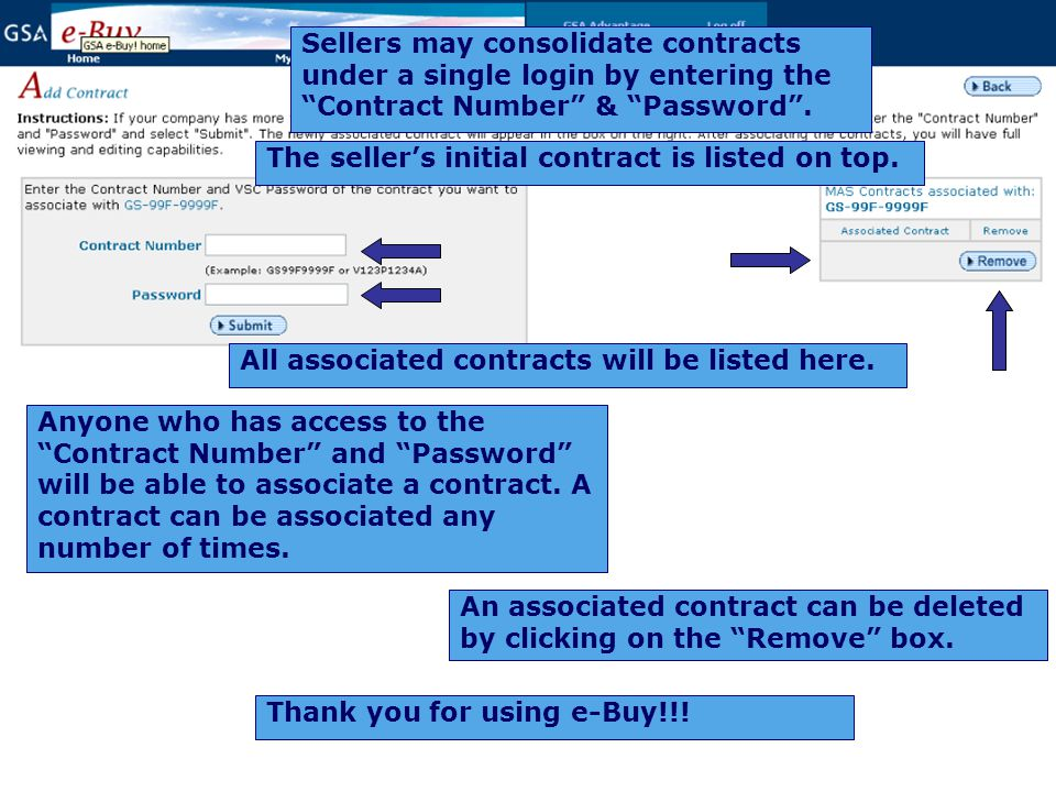 Sellers may consolidate contracts under a single login by entering the Contract Number & Password .