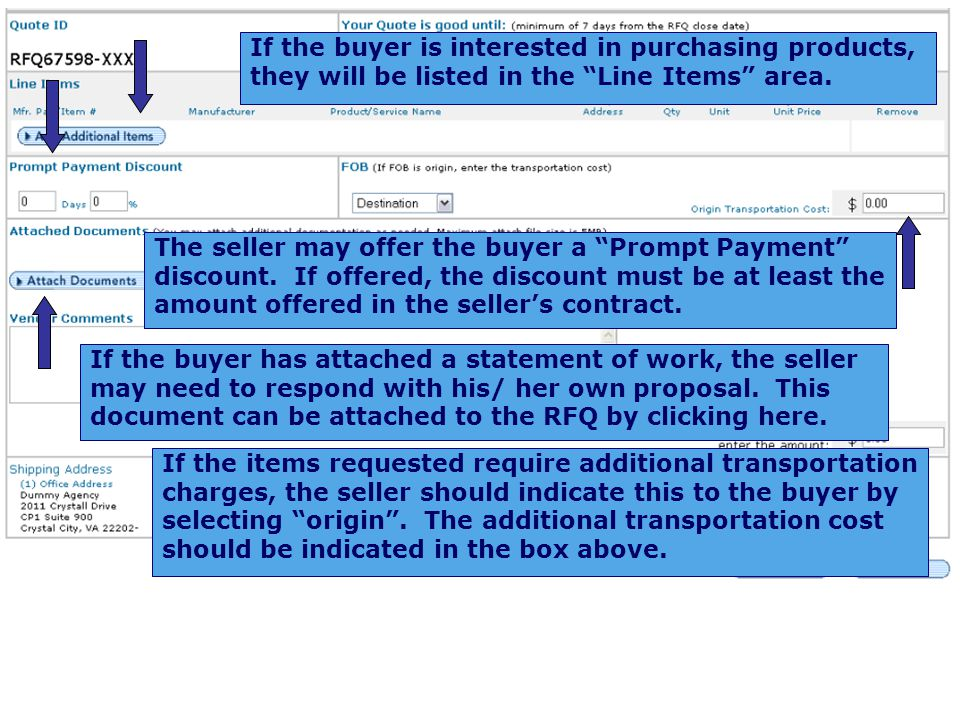 If the buyer is interested in purchasing products, they will be listed in the Line Items area.
