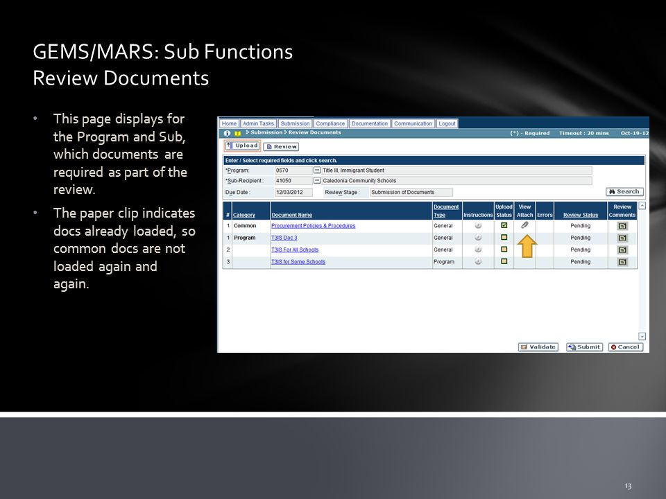 GEMS/MARS: Sub Functions Review Documents This page displays for the Program and Sub, which documents are required as part of the review.