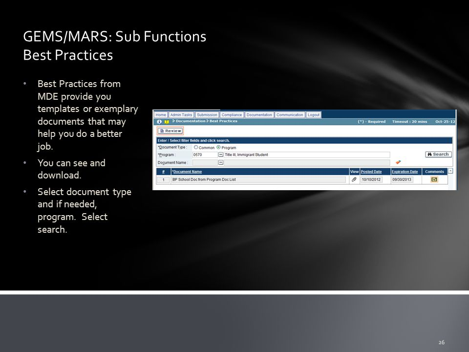 GEMS/MARS: Sub Functions Best Practices Best Practices from MDE provide you templates or exemplary documents that may help you do a better job.