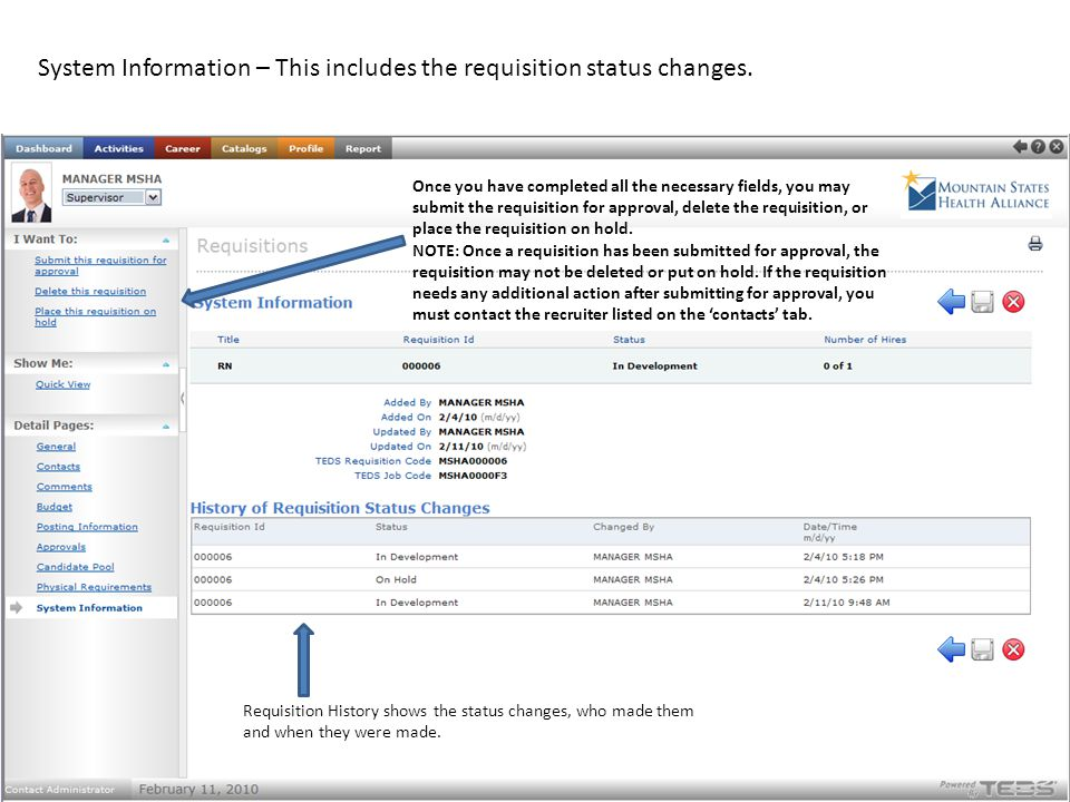 System Information – This includes the requisition status changes.