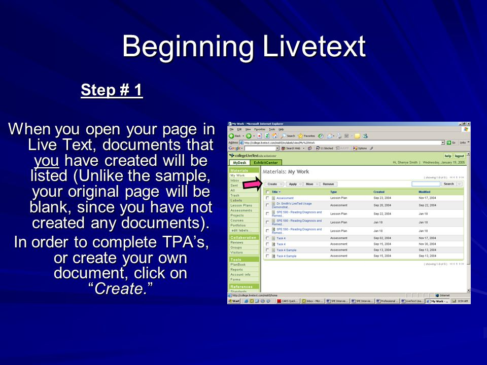 Step # 1 When you open your page in Live Text, documents that you have created will be listed (Unlike the sample, your original page will be blank, since you have not created any documents).