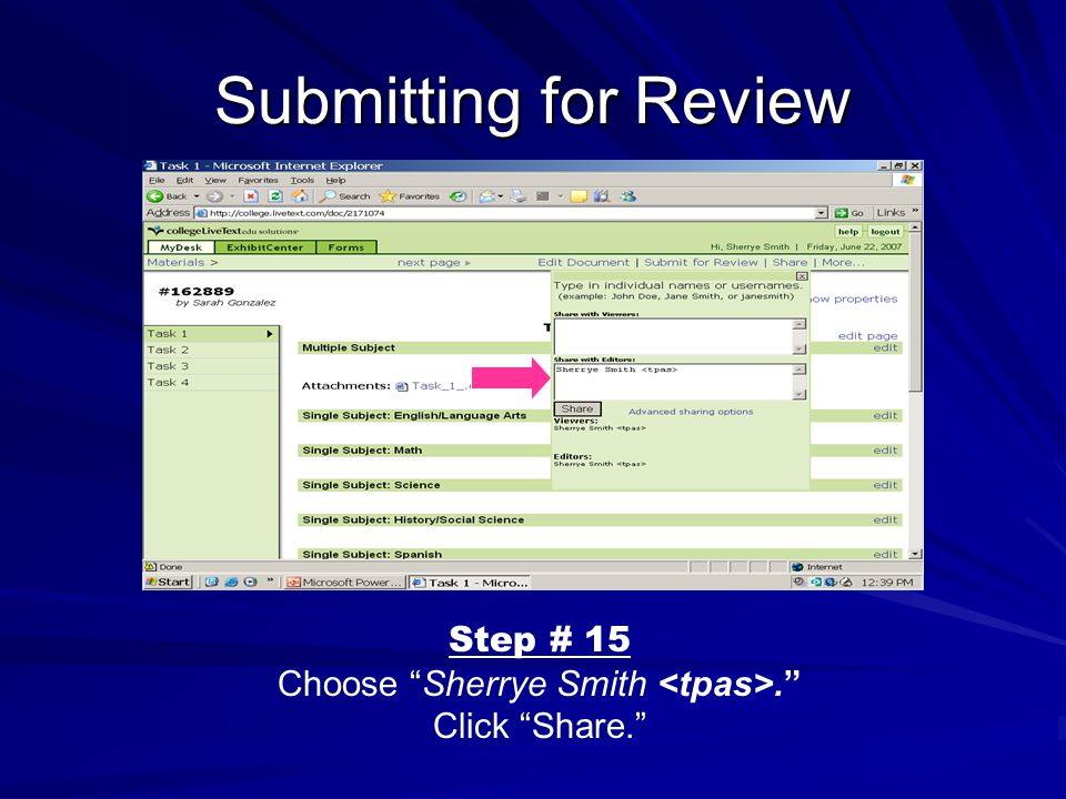 Submitting for Review Step # 15 Choose Sherrye Smith. Click Share.