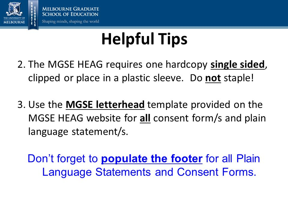 2.The MGSE HEAG requires one hardcopy single sided, clipped or place in a plastic sleeve.
