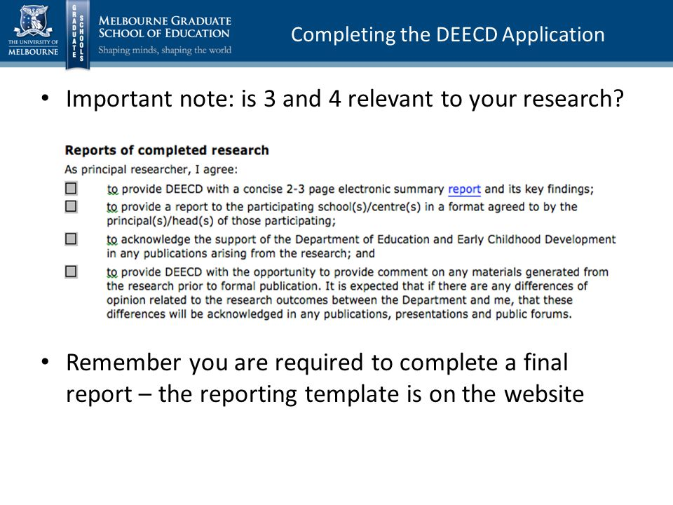 Completing the DEECD Application Important note: is 3 and 4 relevant to your research.