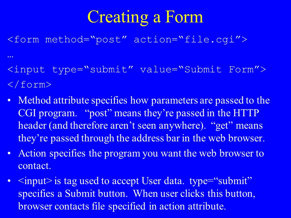 CGI.pm  HTML Shortcuts CGI gives you methods to create HTML code without actually writing HTML.