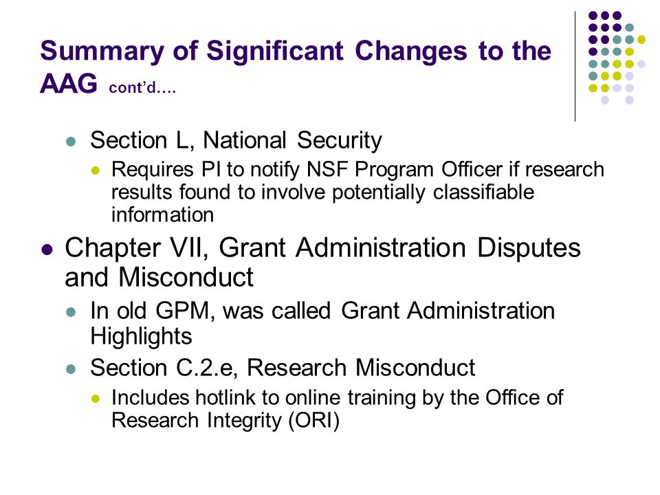 Summary of Significant Changes to the AAG cont'd….