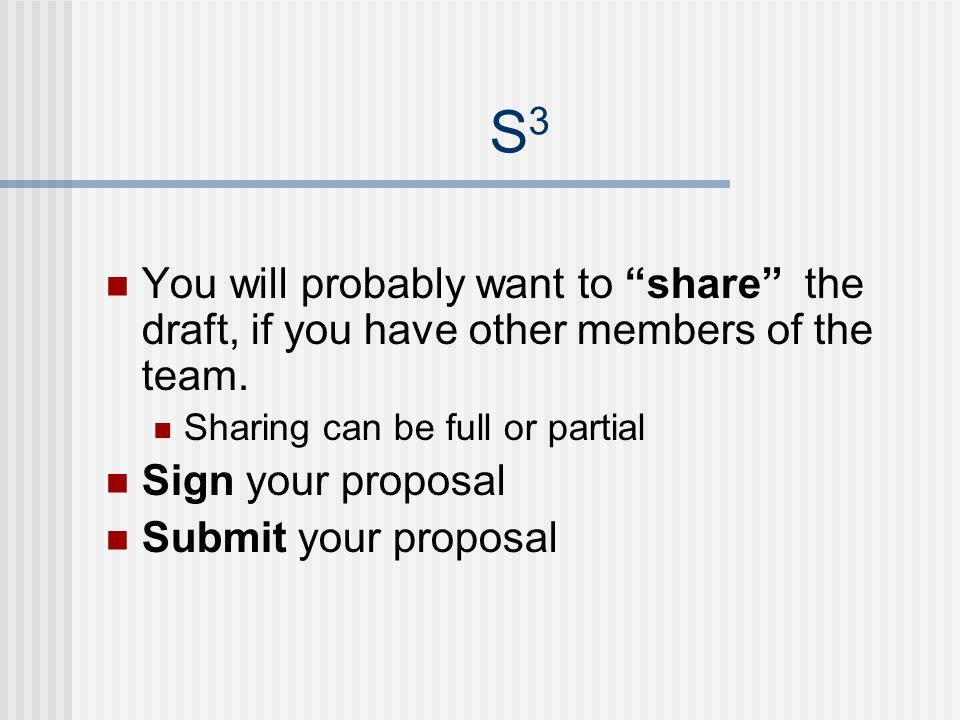 S3S3 You will probably want to share the draft, if you have other members of the team.