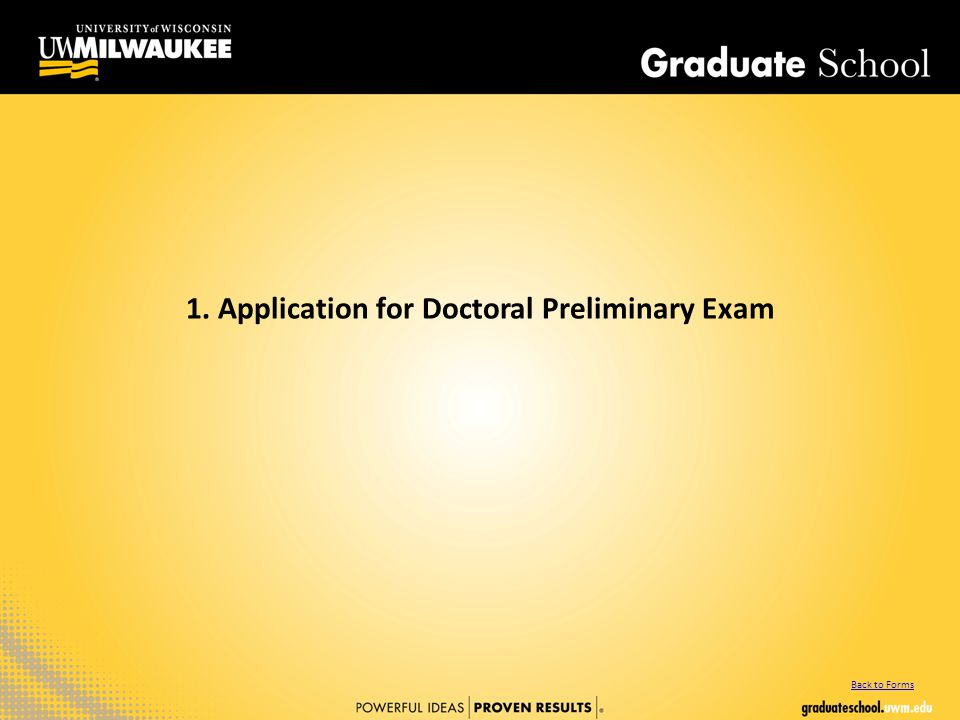 1. Application for Doctoral Preliminary Exam Back to Forms