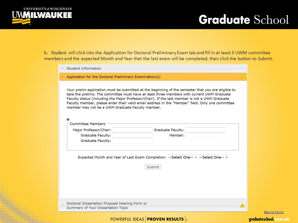 b. Student will click into the Application for Doctoral Preliminary Exam tab and fill in at least 3 UWM committee members and the expected Month and Y